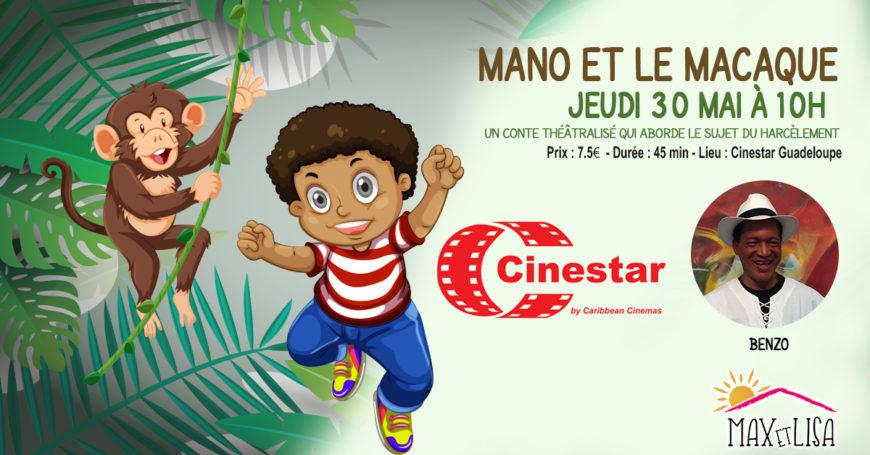 Mano et le macaque le 30 mai à 10h au Cinestar à partir de 4 ans -7,5€
