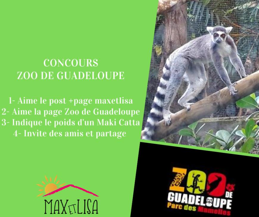 Merci le Zoo de Guadeloupe pour ce concours