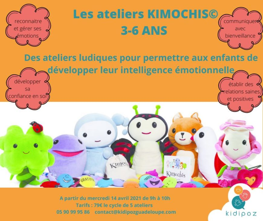 Ateliers KIMOCHIS gestion des émotions – Baie Mahault 3/6 ans