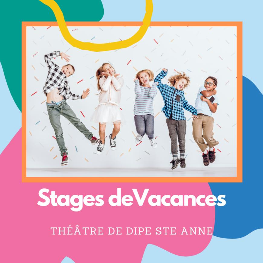 Stage de Vacances – Sainte Anne