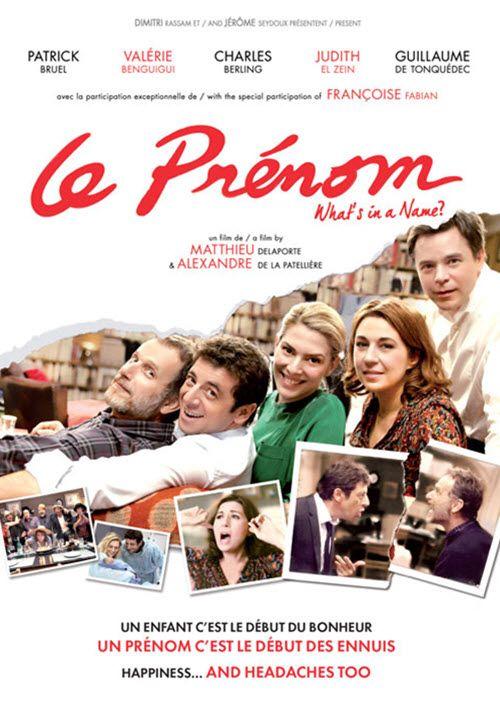 Film : LE PRENOM, un sujet délicat