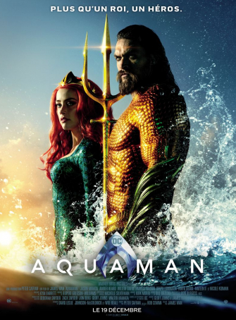 Aquaman un film de super héros qui captive après  Batman, Superman, Wonder Woman…