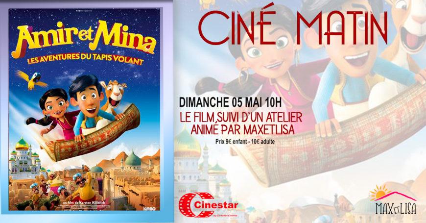 Amir et Mina – Prochain rdv  Ciné Matin le 5 mai à 10h à partir de 3 ans