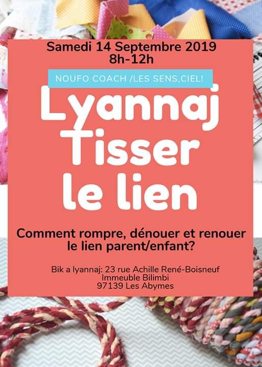 Lyannaj, tisser le lien parent/enfant